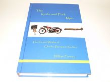 The Knife and Fork Man : The Life and Work of Charles Benjamin Redrup (Fairney 2009)